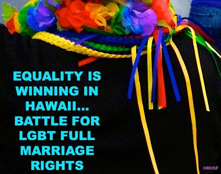Hawaii Fights For LGBT Full Marriage Rights