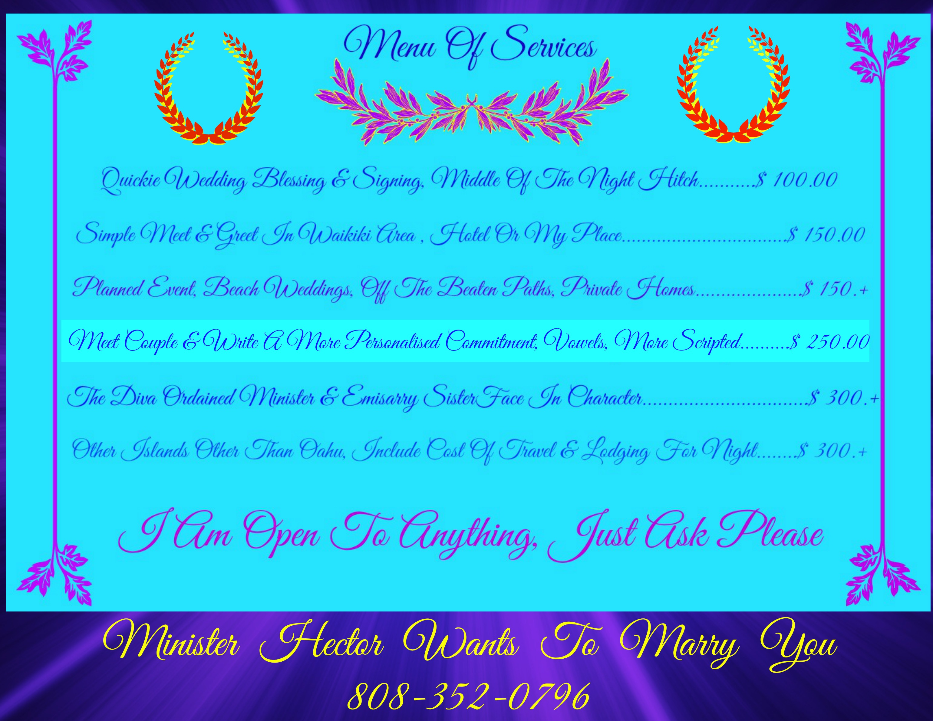 Ordained Minister H.R.H. Ordained Minister SisterFaces Pricing & Menu For Wedding Officiant Services