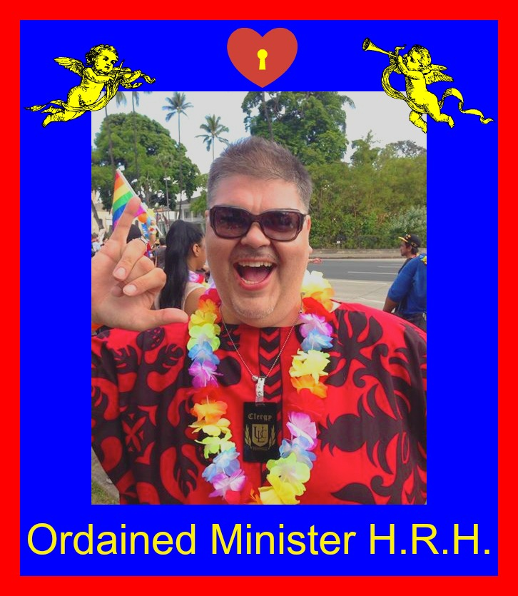 Ordained Minister HRH of Hawai'i